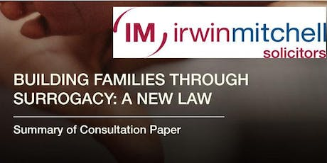 Building Families Through Surrogacy: A New Law - Newcastle Consultation tickets