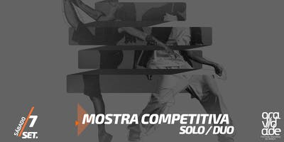 MOSTRA COMPETITIVA | SOLO | DUO + FINAL BATALHAS