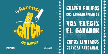 Ascenso de la Liga presenta CATCH entradas
