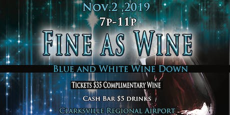Fine As Wine: Blue and White Wine Down tickets