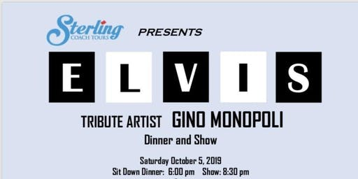 Dinner and Show with Elvis Tribute Artist Gino Monopoli