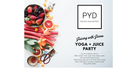 Yoga Flow + Juicing Party  tickets