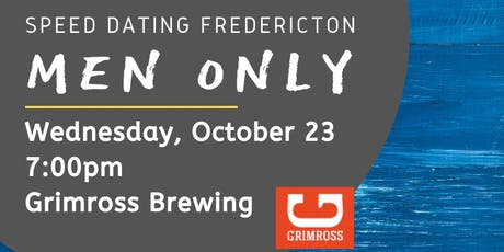 Speed Dating Fredericton - Men Only tickets