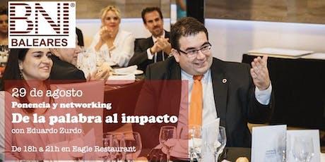 """Ponencia y Networking: """"De la palabra al impacto"""". Tickets"""