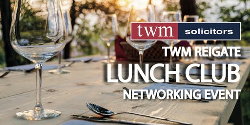TWM Solicitors Reigate Lunch Club