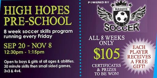 High Hopes After School Soccer - FALL September 20 - November 8, 2019