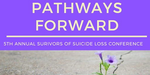Pathways Forward: DCGT Annual Survivors of Suicide Loss Conference