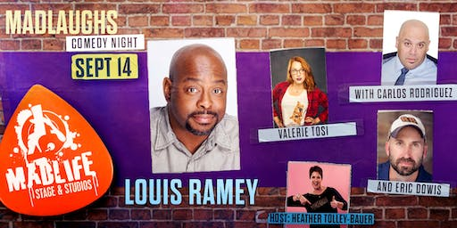 MadLaughs Comedy Night presents Louis Ramey