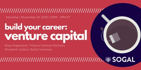 Build Your Career: Breaking Into Venture Capital [Webinar] - November tickets