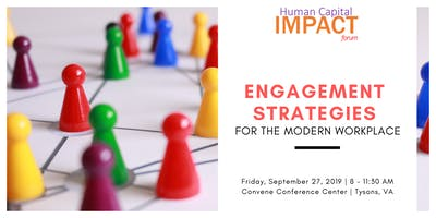 HCIF: Engagement Strategies for the Modern Workplace