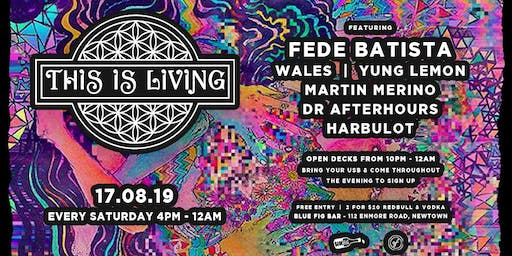 This Is Living #31 Ft. Fede Batista