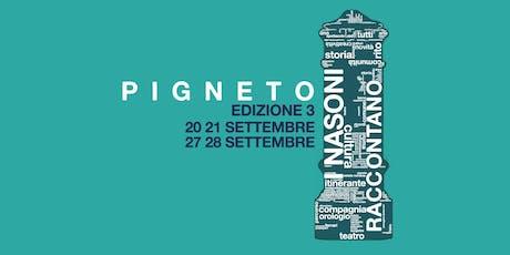 I Nasoni Raccontano - Pigneto [3° edizione] biglietti