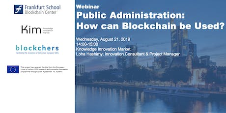 Public Administration: How can Blockchain be Used? tickets