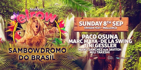 elrow Mallorca - Sambowdromo do Brasil Tickets