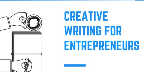 Creative Writing for Entrepreneurs: Access Your Hidden Talent and the Power of Words tickets