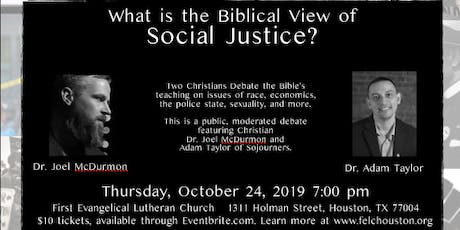 A Debate: What is the Biblical View of Social Justice?  tickets