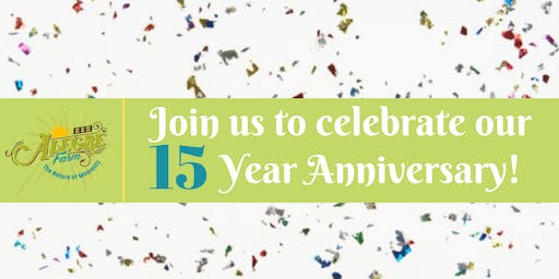 15 Year Anniversary Celebration at Alegre Farm - BUY TICKETS ON OUR WEBSITE