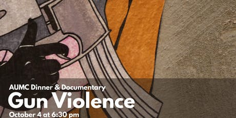 Dinner & Documentary: Gun Violence tickets