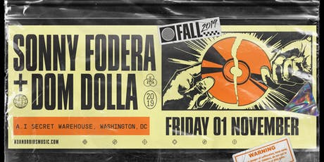 Sonny Fodera & Dom Dolla at A.i [Secret Warehouse] tickets