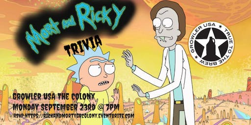 Rick & Morty Trivia at Growler USA The Colony