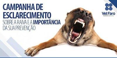 CAMPANHA DE ESCLARECIMENTO SOBRE A RAIVA E A IMPORTÂNCIA DA SUA PREVENÇÃO
