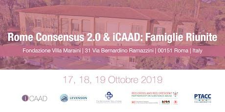 Rome Consensus 2.0 & Famiglie Riunite 17, 18, 19 Ottobre  biglietti
