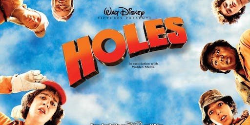 Holes Movie (5th grade and under)
