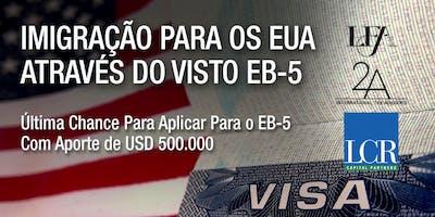 Como Emigrar para os EUA através do Visto EB-5 | Rio de Janeiro