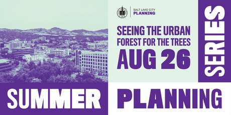 Summer Planning Series // Seeing the Urban Forest for the Trees tickets