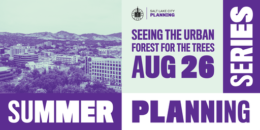 Summer Planning Series // Seeing the Urban Forest for the Trees