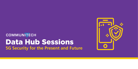 Communitech Data Hub Sessions: 5G Security for the Present and the Future tickets