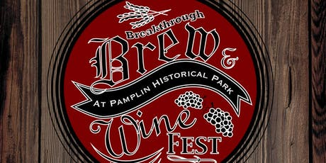 Breakthrough Brew and Wine Festival tickets