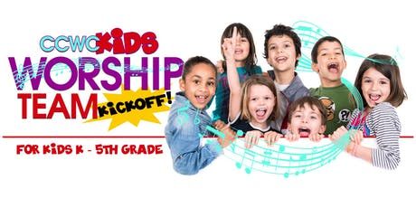Kid's Worship Team Kick-Off tickets