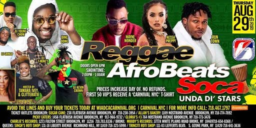 Reggae|Afrobeats|Soca: Unda Di Stars feat. Ding Dong, Wayne Wonder, Nessa Preppy, Runtown and more!  Get our VIP Tickets today!