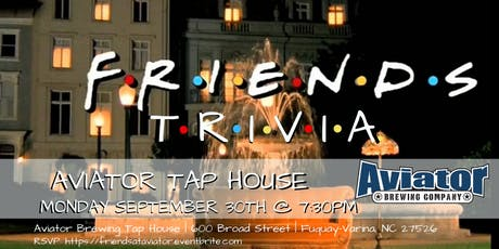 Friends Trivia at Aviator Tap House tickets