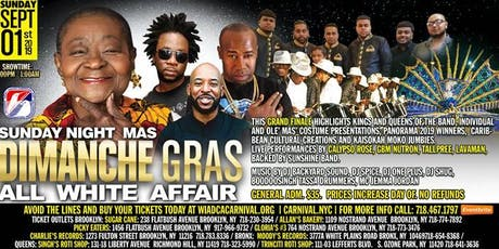 Sunday Night Mas': Dimanche Gras - An All White Affair featuring Calypso Rose, GBM Nutron, Lavaman, Tallpreeand more! tickets