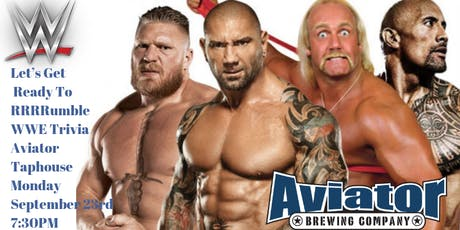 WWE Trivia at Aviator Tap House tickets