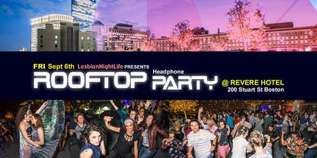 LesbianNightLife Rooftop Party Friday Sept 6th (LGBTQ)  tickets