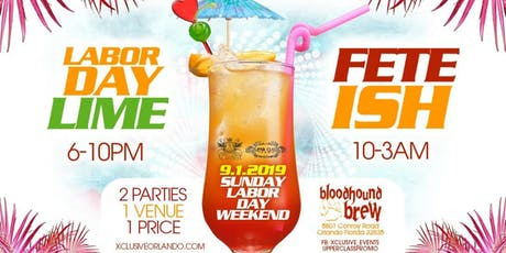 Labor Day Lime & Fete-Ish tickets