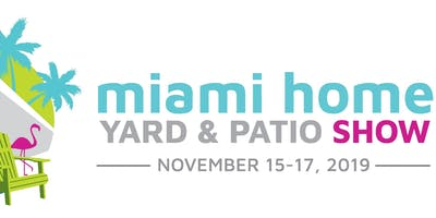DESIGNERS DRIVE at The Miami Home Yard & Patio Show