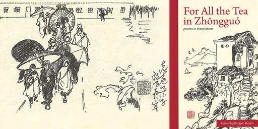 For All the Tea in Zhōngguó: Poetry in Two Languages