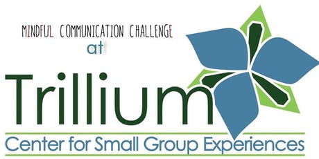 Mindful Communication Challenge tickets