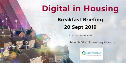Exploiting Digital in Housing - A Breakfast Briefing - North East Region