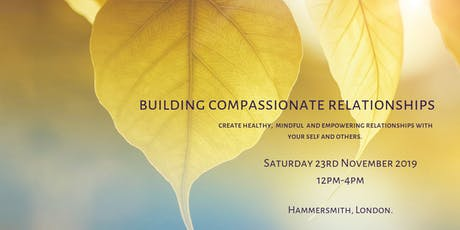 Building  Compassionate Relationships tickets