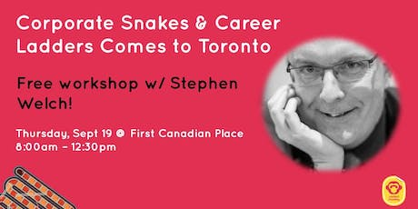 Corporate Snakes and Career Ladders comes to Toronto tickets