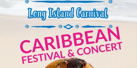 Long Island Carnival Caribbean Festival and Concert 2019 tickets