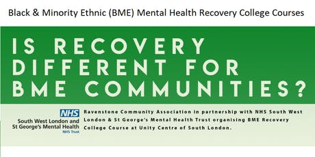 Black & Minority Ethnic (BME) Mental Health Recovery College Courses tickets