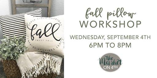 Fall Pillow Workshop