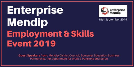 Enterprise Mendip Employment & Skills Event