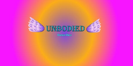 """UnBodied""- Dance Class tickets"